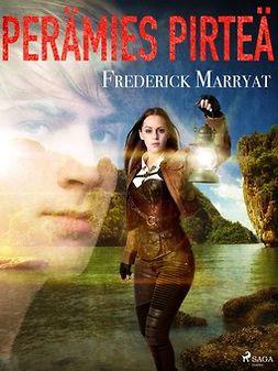 Marryat, Frederick - Perämies Pirteä, e-kirja