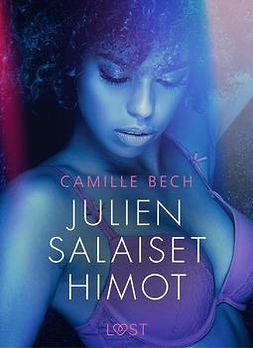 Bech, Camille - Julien salaiset himot - eroottinen novelli, e-kirja