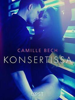 Bech, Camille - Konsertissa - eroottinen novelli, e-kirja