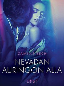 Bech, Camille - Nevadan auringon alla - eroottinen novelli, e-kirja