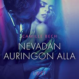 Bech, Camille - Nevadan auringon alla - eroottinen novelli, äänikirja