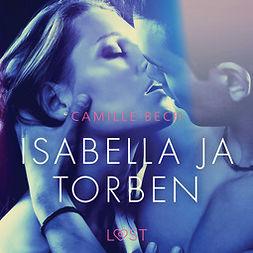 Bech, Camille - Isabella ja Torben - eroottinen novelli, äänikirja