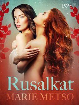 Rusalkat - eroottinen novelli