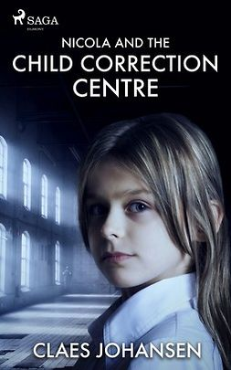Johansen, Claes - Nicola and the Child Correction Centre, ebook