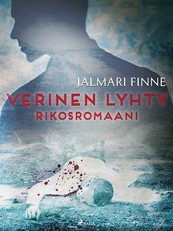 Finne, Jalmari - Verinen lyhty: rikosromaani, e-bok