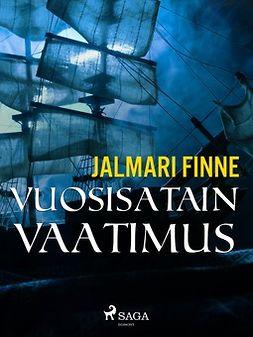 Finne, Jalmari - Vuosisatain vaatimus, e-kirja