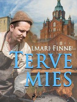 Finne, Jalmari - Terve mies, ebook
