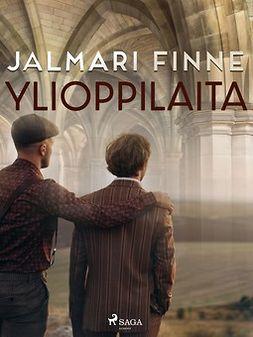 Finne, Jalmari - Ylioppilaita, ebook