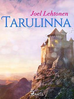 Lehtonen, Joel - Tarulinna, e-kirja