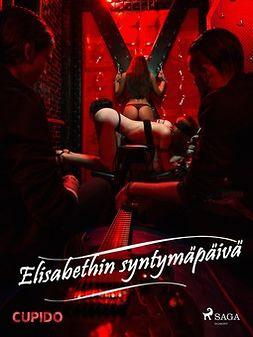 Cupido - Elisabethin syntymäpäivä, e-kirja