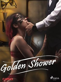 Cupido - Golden Shower, ebook