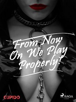 Cupido - From Now On We Play Properly!, ebook