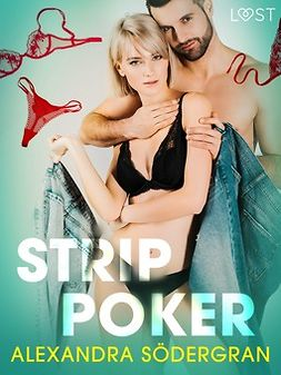 Södergran, Alexandra - Strip Poker - Erotic Short Story, e-kirja