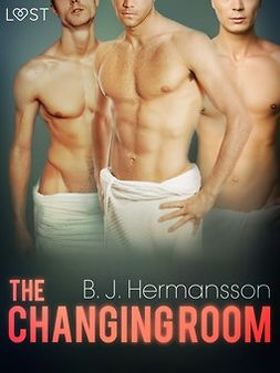 Hermansson, B. J. - The Changing Room - Erotic Short Story, ebook