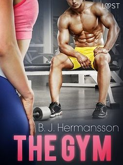 Hermansson, B. J. - The Gym - Erotic Short Story, ebook