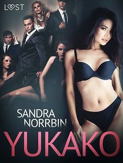 Norrbin, Sandra - Yukako - Erotic Short Story, ebook