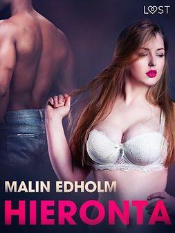 Edholm, Malin - Hieronta - eroottinen novelli, e-kirja