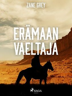 Grey, Zane - Erämaan vaeltaja, ebook