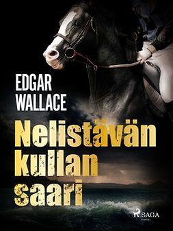 Wallace, Edgar - Nelistävän kullan saari, e-kirja