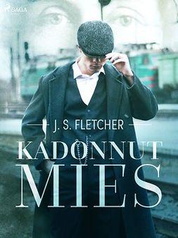 Fletcher, J.S. - Kadonnut mies, ebook