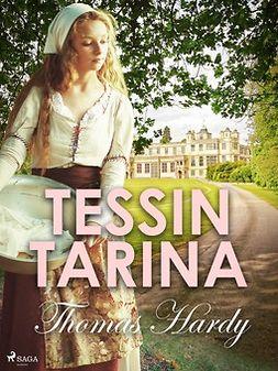 Hardy, Thomas - Tessin tarina, ebook