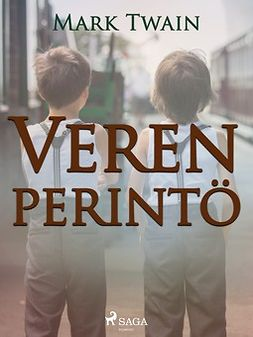 Twain, Mark - Veren perintö, ebook