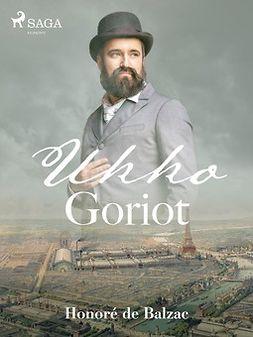 Balzac, Honoré de - Ukko Goriot, ebook