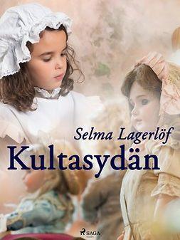 Lagerlöf, Selma - Kultasydän, ebook