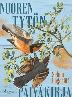 Lagerlöf, Selma - Nuoren tytön päiväkirja, e-kirja