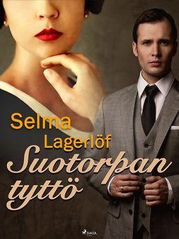 Lagerlöf, Selma - Suotorpan tyttö, e-kirja