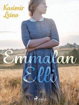 Leino, Kasimir - Emmalan Elli, e-kirja
