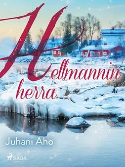 Aho, Juhani - Hellmannin herra, e-kirja