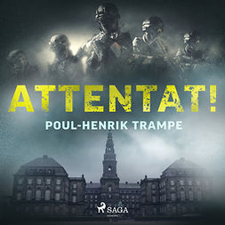 Trampe, Poul-Henrik - Attentat!, audiobook