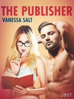 Salt, Vanessa - The Publisher - Erotic Short Story, ebook