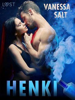 Salt, Vanessa - Henki - eroottinen novelli, e-kirja