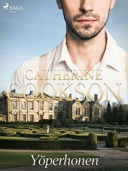 Cookson, Catherine - Yöperhonen, e-kirja