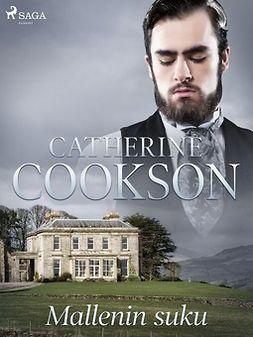 Cookson, Catherine - Mallenin suku, e-kirja