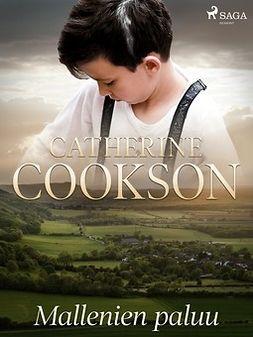 Cookson, Catherine - Mallenien paluu, ebook