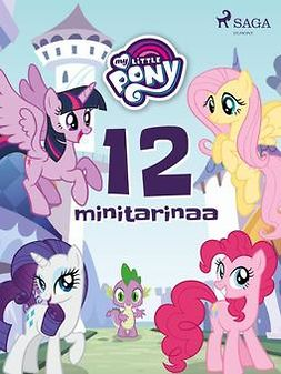 Diverse - My Little Pony - 12 minitarinaa, e-kirja