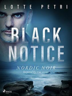 Petri, Lotte - Black Notice, ebook