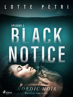 Petri, Lotte - Black Notice: Episode 1, ebook