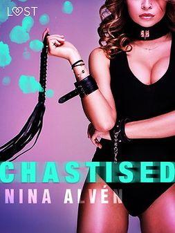 Alvén, Nina - Chastised - Erotic Short Story, e-bok