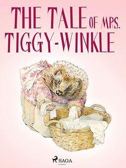 Potter, Beatrix - The Tale of Mrs. Tiggy-Winkle, e-kirja