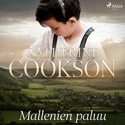 Cookson, Catherine - Mallenien paluu, äänikirja