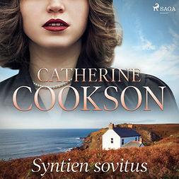 Cookson, Catherine - Syntien sovitus, äänikirja