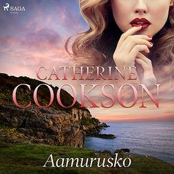 Cookson, Catherine - Aamurusko, äänikirja