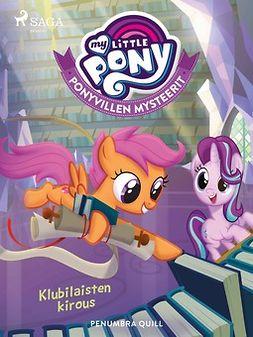 Quill, Penumbra - My Little Pony - Ponyvillen Mysteerit - Klubilaisten kirous, e-kirja