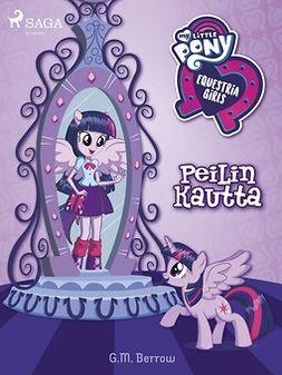 My Little Pony - Equestria Girls - Peilin kautta