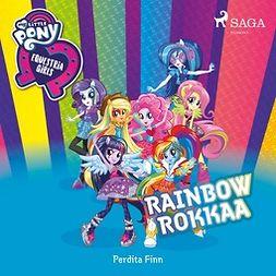 Finn, Perdita - My Little Pony - Equestria Girls - Rainbow rokkaa, audiobook