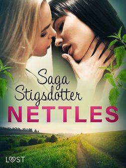 Stigsdotter, Saga - Nettles - Erotic Short Story, e-kirja